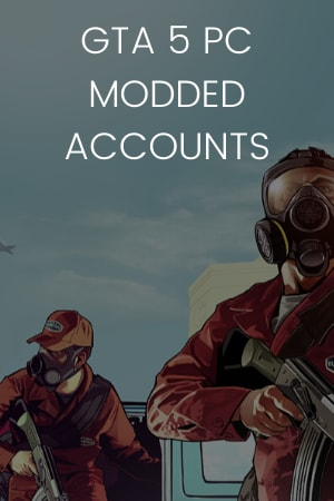 GTA 5 MODDED ACCOUNTS